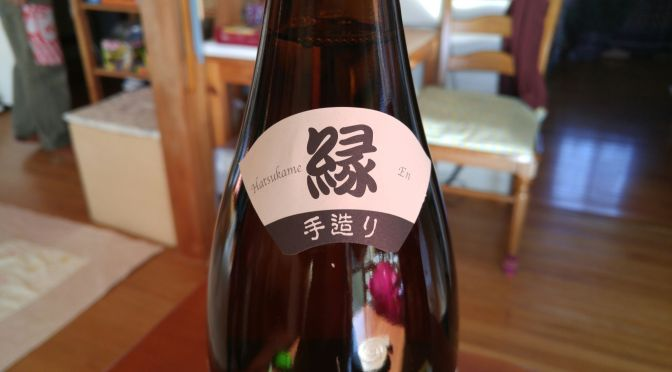 """静岡県産地酒:初亀酒造・初亀""""縁""""本醸造"""